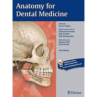 Anatomy for Dental Medicine (2nd Revised edition) by Michael Schuenke