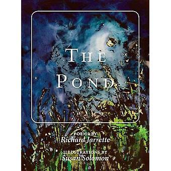 The Pond by Richard Jarrette - 9781732854024 Book