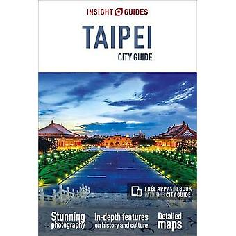 Insight Guides City Guide Taipei (Travel Guide with Free eBook) by In
