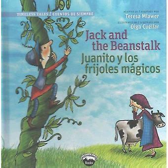 Jack and the Beanstalk/Juanito Y Los Frijolas Magicos by Teresa Mlawe