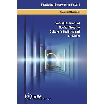 Self-assessment of Nuclear Security Culture in Facilities and Activit