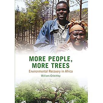 Mais gente, mais árvores / mais De Gens, e D'Arbres