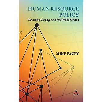 Human Resource Policy by Fazey & Mike