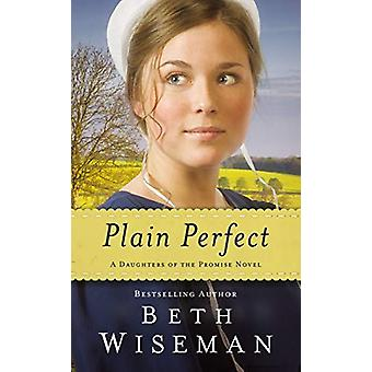 Plain Perfect by Beth Wiseman - 9780310358855 Book