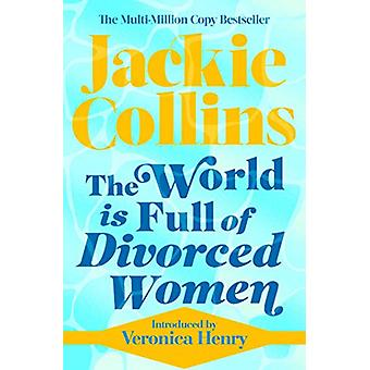 The World is Full of Divorced Women by Jackie Collins - 9781471183843