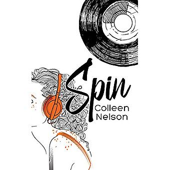 Spin by Colleen Nelson - 9781459744967 Book