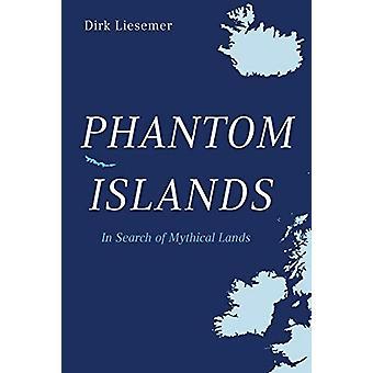 Phantom Islands by Dirk Liesemer - 9781912208326 Book