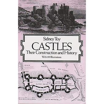 Castles - Their Construction and History by Sidney Toy - 9781861181862