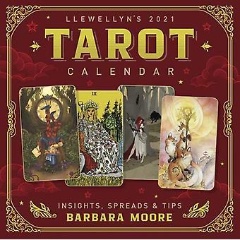 Llewellyns 2021 Tarot Kalender Inzichten spreads en tips door Barbara Moore