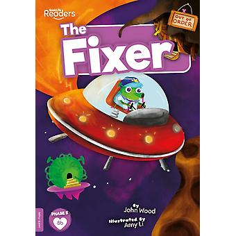 The Fixer by John Wood & Illustrated by Amy Li
