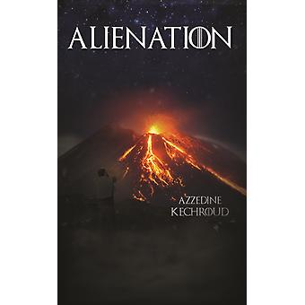 Alienation by Kechroud & Azzedine