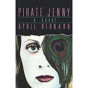 القراصنة جيني -- رواية من قبل برنارد أبريل -- 9780393334302 كتاب