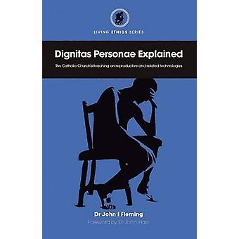 Dignitas Personae Explained by John I Fleming - 9780852447512 Book