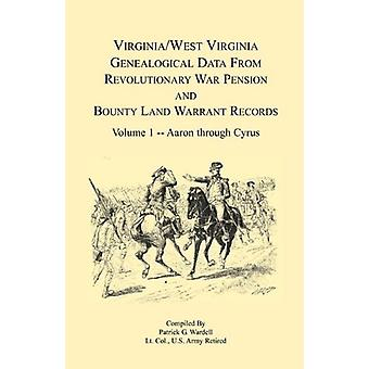 Virginia and West Virginia Genealogical Data from Revolutionary War P