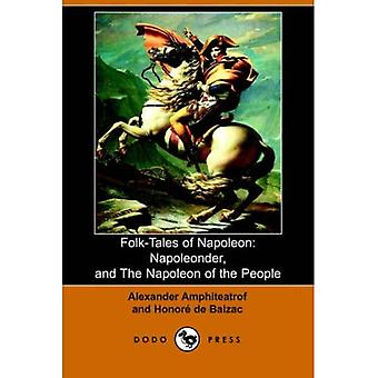 FolkTales of Napoleon Napoleonder and Th