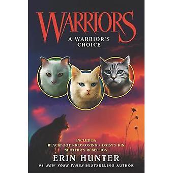 Warriors A Warrior's Choice Warriors Novella