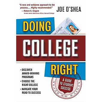 Doing College Right by Joe OShea