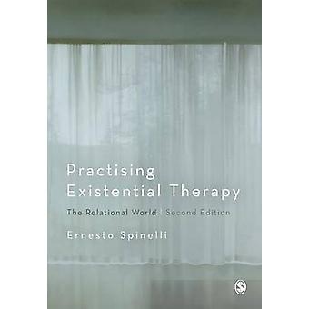 Practising Existential Therapy by Spinelli & Ernesto