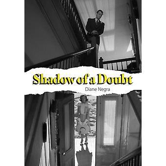 Shadow of a Doubt by Diane Negra