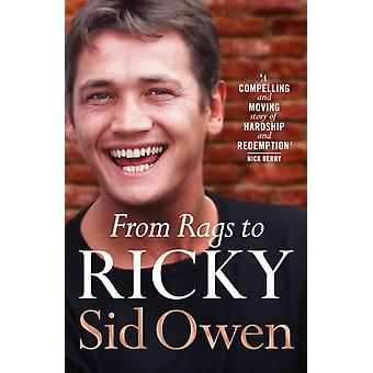 From Rags to Ricky by Sid Owen