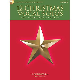 12 Christmas Vocal Solos (High Voice) High Voice, Book with CD, Schirmer