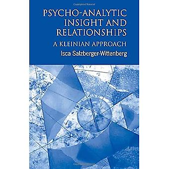 Psychoanalytic Insights and Relationships: A Kleinian Approach