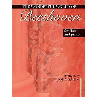 Wonderful World of Beethoven for Flute and Piano