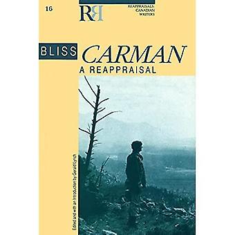 Bliss Carman: A Reappraisal (Reappraisals: Canadian Writers)