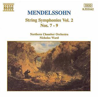F. Mendelssohn - Mendelssohn: String Symphonies Vol. 2, Nos. 7-9 [CD] USA import