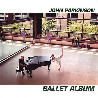 John Parkinson - Ballet Album [CD] USA import