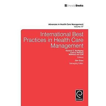 International Best Practices in Health Care Management by Buttigieg & Sandra C.