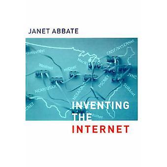 Inventare il Internet da Janet Abbate - 9780262511155 libro