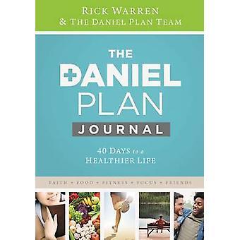 Daniel Plan Journal - 40 dagar till ett friskare liv av Rick Warren - 978