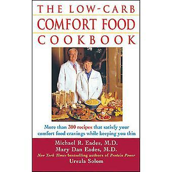 Low-Carb Comfort Food kokbok av Mary Dan Eades - Michael R. Ead