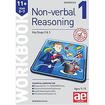 11+ Non-Verbal Reasoning Year 5-7 Workbook 1 - Including Multiple Choi