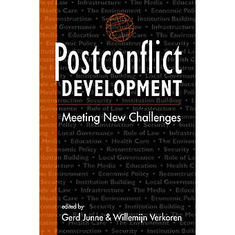 Postconflict Development - Meeting New Challenges by Gerd Junne - Will