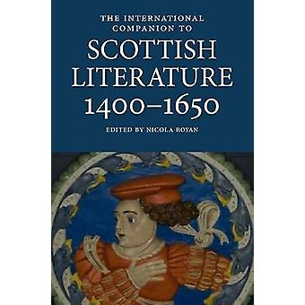 The International Companion to Scottish Literature 1400-1650 by Nicol