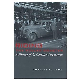 Le montagne russe a cavallo: una storia della Chrysler Corporation (grandi laghi libri) (grandi laghi libri in serie)