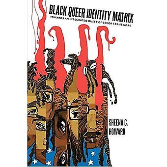 Negro gay de matriz identidad: hacia un Queer integrado del marco de la colores (estudios negros y pensamiento crítico)