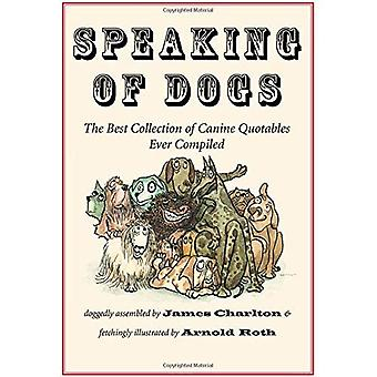 Speaking of Dogs