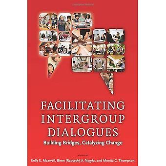 Faciliter les Dialogues intergroupes: Combler les différences, catalyseur de changement
