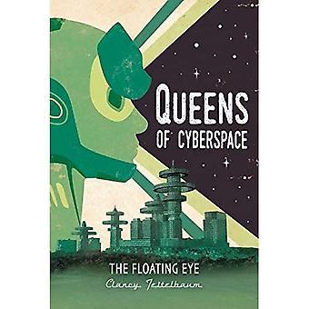Floating Eye #3 (Queens of Cyberspace)