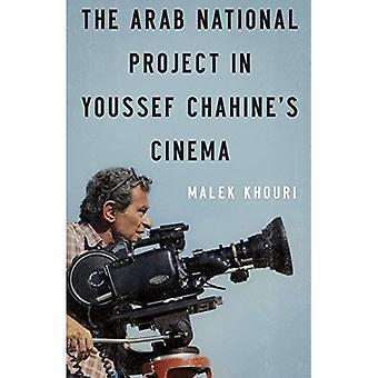 Il progetto nazionale arabo nel Cinema di Youssef Chahine
