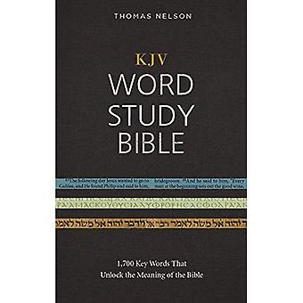 Word Study Bible KJV, relié, Red Letter Edition: 1 700 mots-clés qui déchiffrer le sens de la Bible