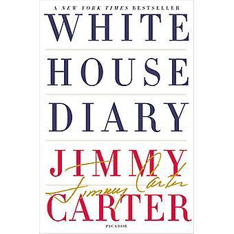 White House Diary von Carter & Jimmy