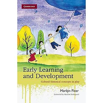 Early Learning and Development  Culturalhistorical Concepts in Play by Marilyn Fleer & Mariane Hedegaard