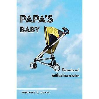 パパス赤ん坊の父親とルイス ・ ブラウン c. によって人工授精