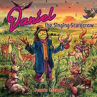 Daniel the Singing Scarecrow by Ostapyk & Dennis