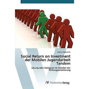 Social Return on Investment der Mobilen Jugendarbeit Tandem by Sagharichi Severin