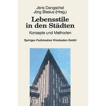 Zeitgeschichte in den Stdten Konzepte und Methoden da Dangschat & Jens S.